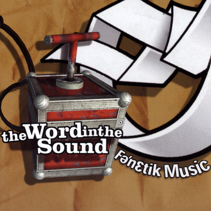 FENETIK RECORDS : 'THE WORD IN THE SOUND' cover