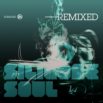 Silicone Soul Remixed