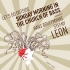 Sunday Morning In The Church of Bass