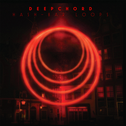 Deepchord - Hash-Bar Loops