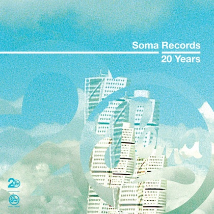 Soma Records 20 Years - Silicone Soul DJ Mix cover