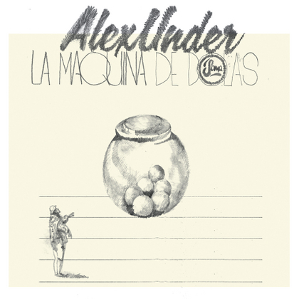 Alex Under - La Maquina de Bolas
