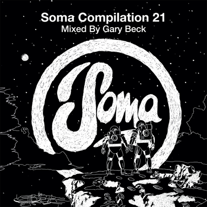 Soma Compilation 21 Mixed By Gary Beck cover