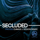 Proceed (Inc Samuel L Session Remix)