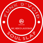 Soul Slap (Inc Heiko Laux Remix)