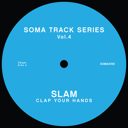 Slam - Soma Track Series Vol.4